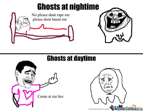 Ghosts...