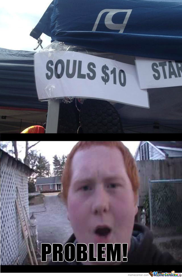 Gingers Can Now Buy Souls!