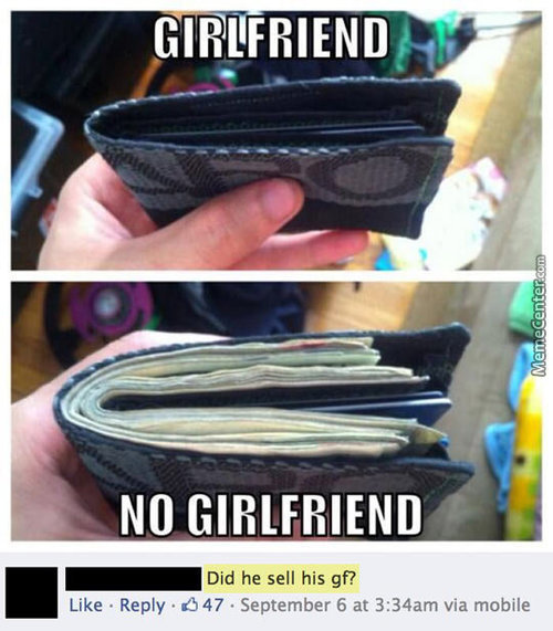 Girlfriend Vs. No Girlfriend