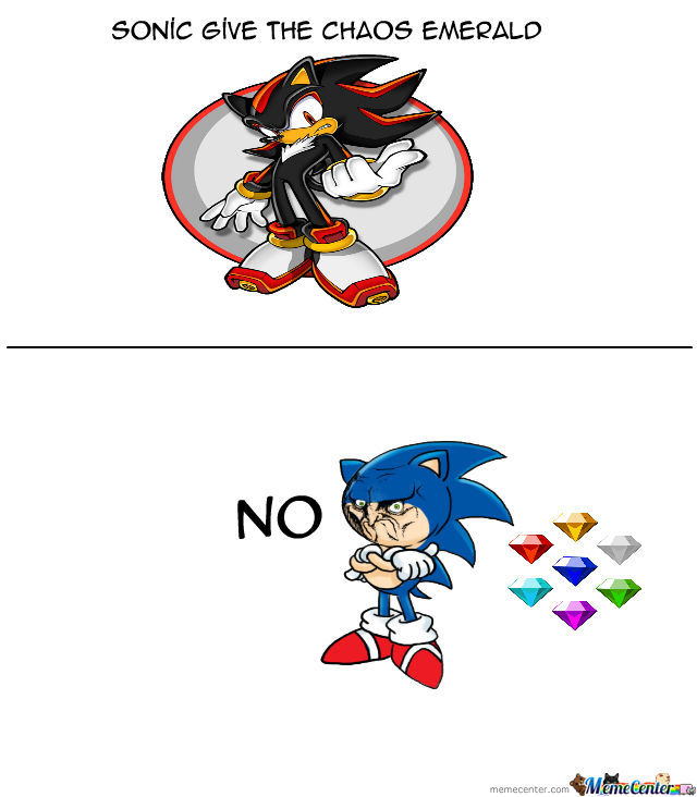 Give The Chaos Emerald By Recyclebin Meme Center