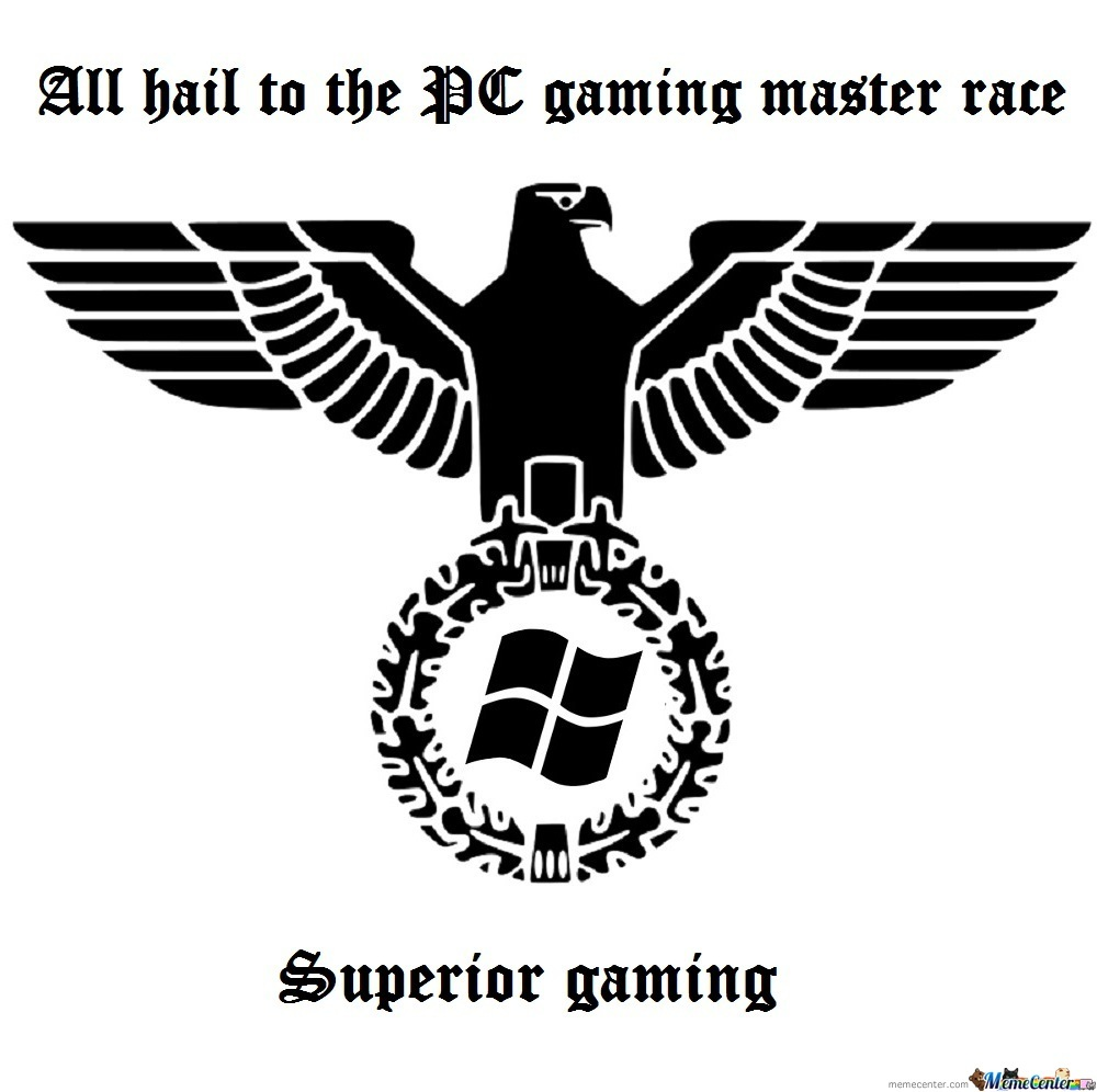 glorious pc gaming master race_o_1946325 glorious pc gaming master race by detergent meme center,Pc Master Race Meme