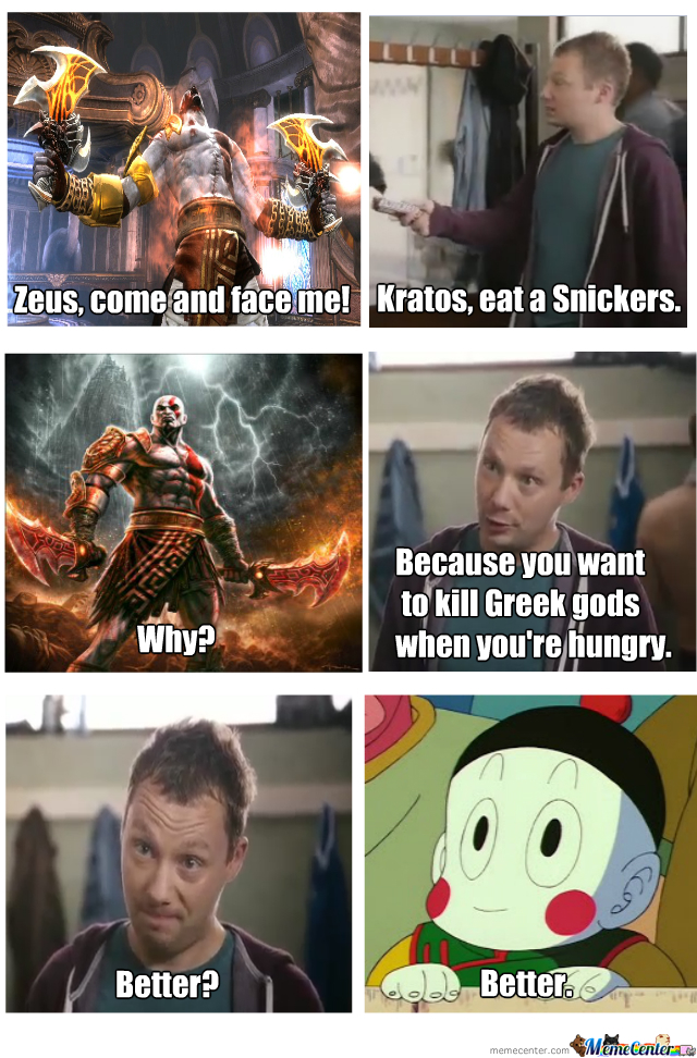 God Of Snickers By Fingerv Meme Center