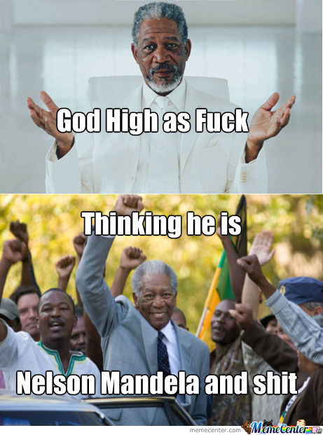 God Thinks He's Nelson Mandela