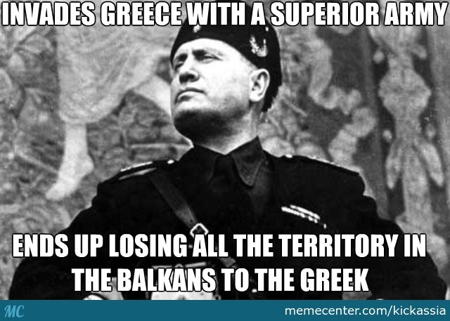 Good Going There, Mussolini.