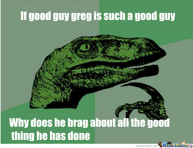 Good Guy Greg.good?