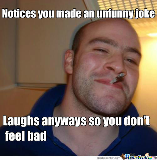 Good Guy Greg Is An Awesome Person