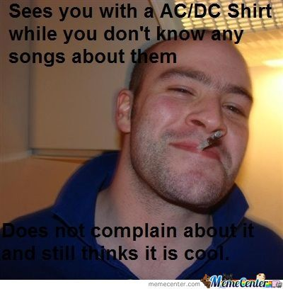 Good Guy Greg Likes Your Shirt