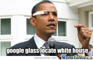 Google Glass Locate White House
