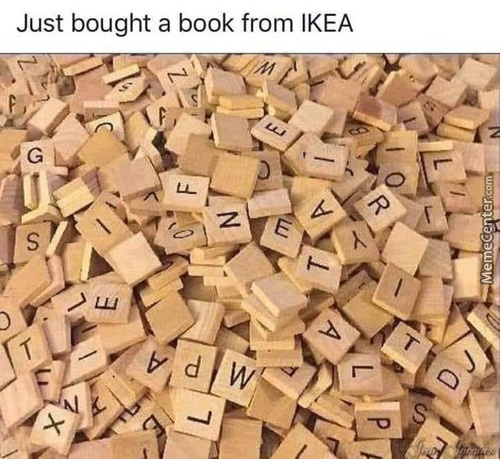 Ikea Memes  Best Collection of Funny Ikea Pictures