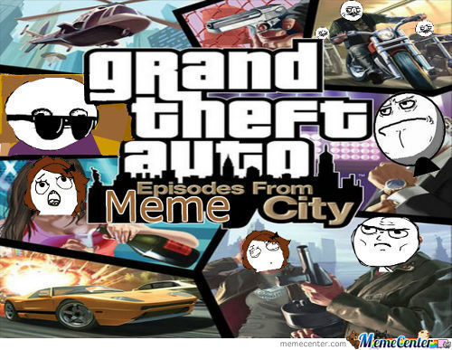Grand Theft Auto: Episodes From Meme City