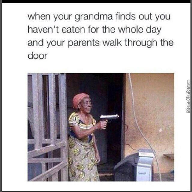 Grandma Be Like