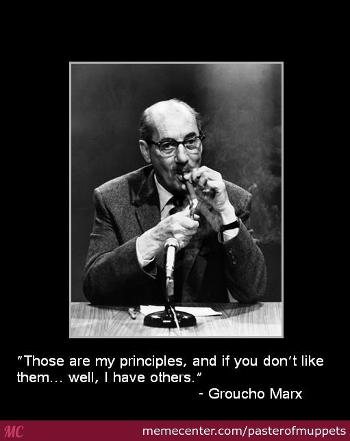 Groucho Marx Quote 1 By Pasterofmuppets Meme Center