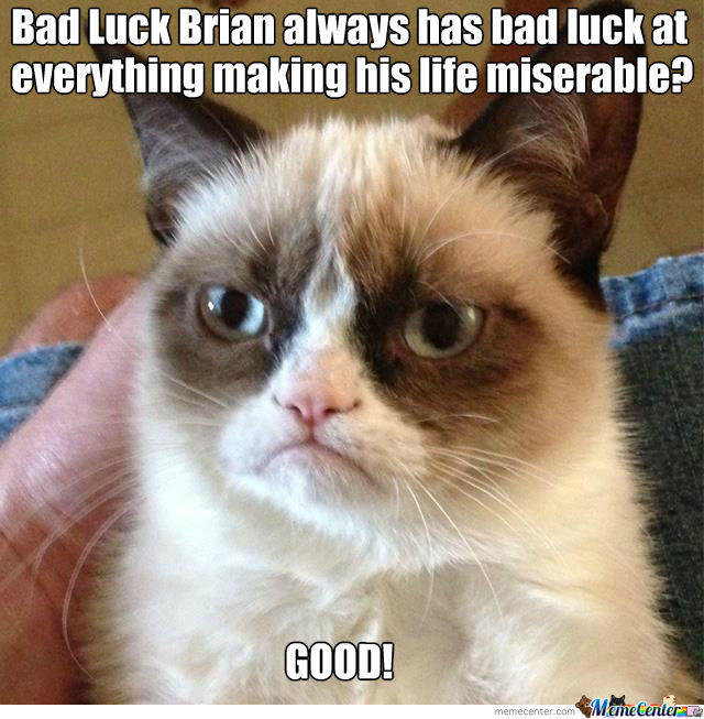 Grumpy Cat Enjoys Brian's Bad Luck!