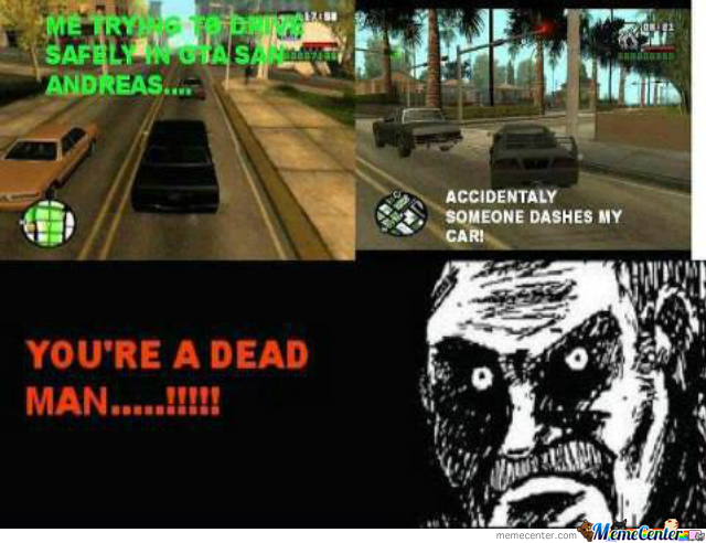 gta san andreas driving_o_1668759 gta san andreas driving by alex_of_mordor meme center,Gta San Andreas Memes