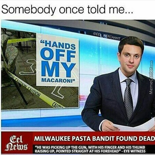 Guess He Pasta Way Unless He Baked His Death Then He Is Gonna Lin-Needi A New Identity
