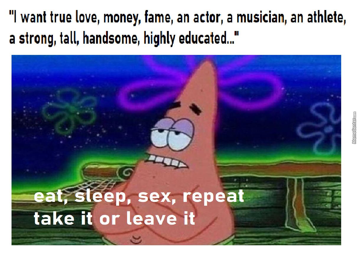 Guys Literally Only Want 3 Things, And That's Eat Sleep Sex Repeat