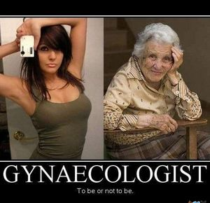 gynaecologist_fb_199585 please show me more by thebloser meme center