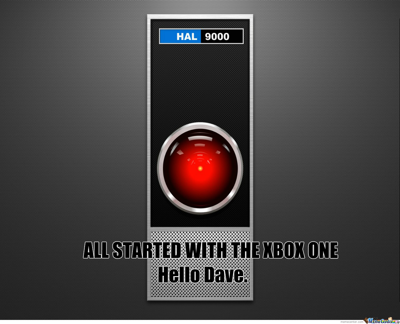 Funny Xbox Memes : Hal 9000 and the xbox one by lavawolf meme center