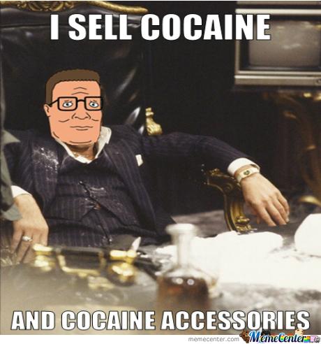 hank montana sells cocaine and cocaine accessories_o_1803193 hank montana sells cocaine and cocaine accessories by camandy meme