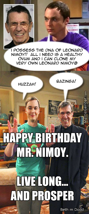 Happiest Of Birthdays To The Legend That Is Leonard Nimoy