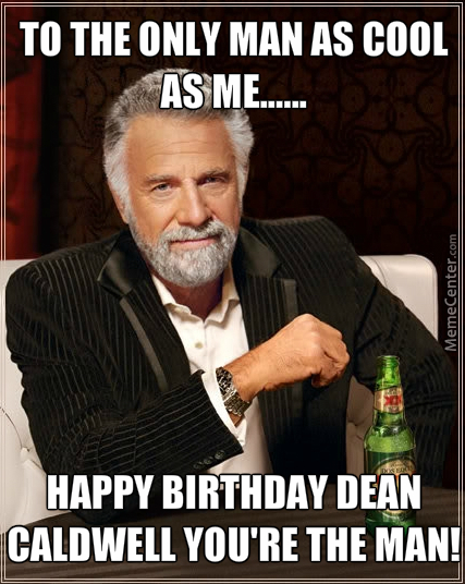Happy Birthday Dean By Robinanddean Meme Center