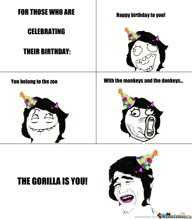 Happy Birthday Gorilla By Xxmydreamsxx Meme Center