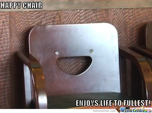 Happy Chair Is Happy