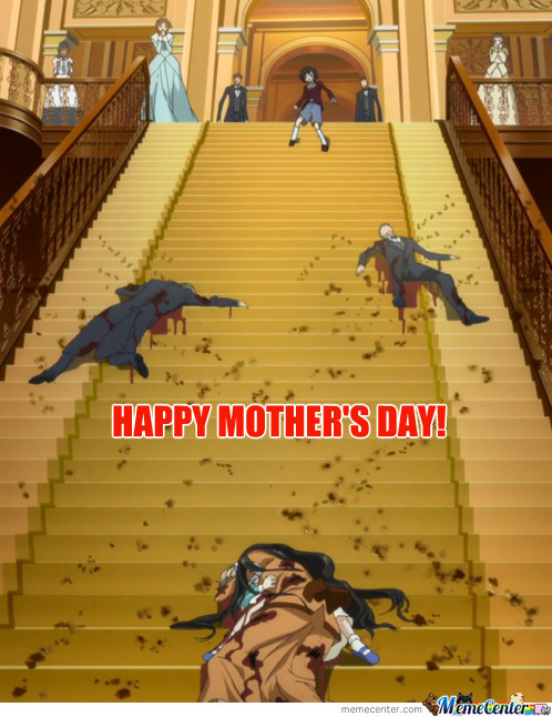 Happy Mothers Day To Me Friends In The Us >:)
