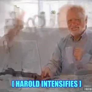 Harold Intensifies By Shramorama Meme Center