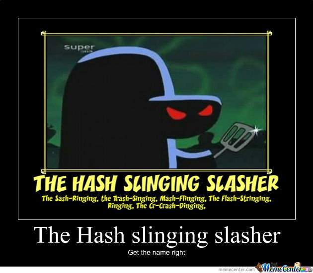 hash slinging slasher by jadeygirl11   meme center