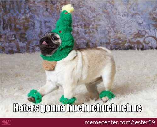 Haters Gonna Hate Dat Christmas Spirit