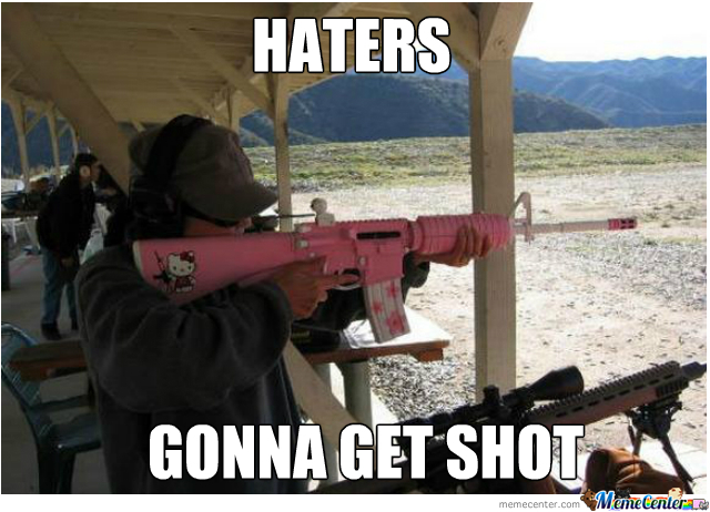 Funny Memes For Haters : Haters by nightbreed meme center