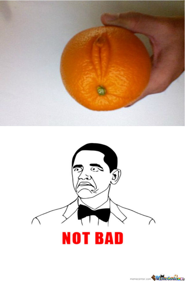 Have An Orang.. Wait What?