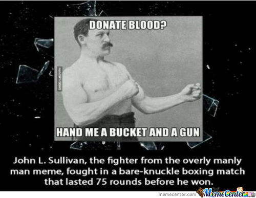 He Really Is An Overly Manly Man