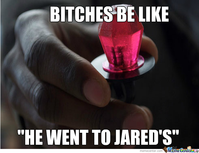 He Went To Jareds by mehcoco Meme Center