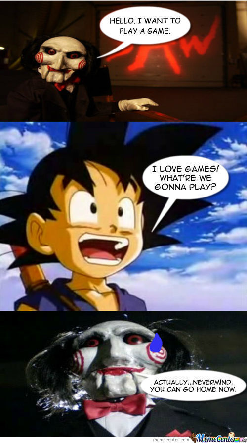 Hello, Goku. I Want To Play A Game.