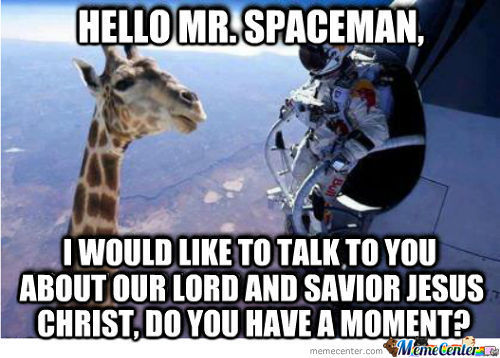 Hello Mr. Spaceman.......
