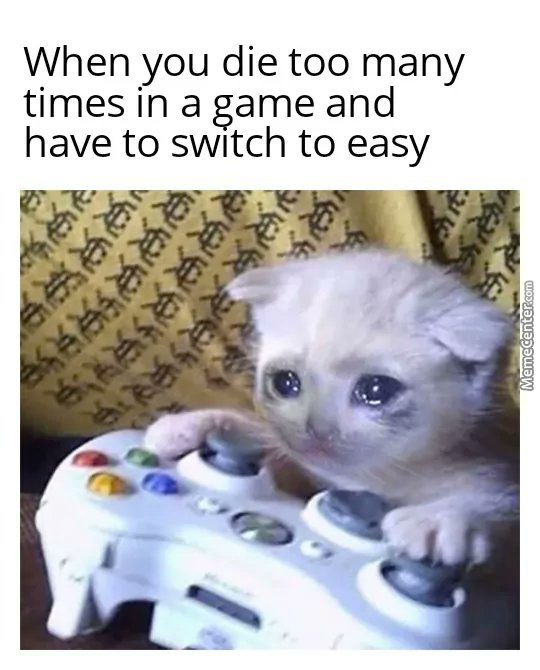 Here'S A Meme For You Casual Gamers