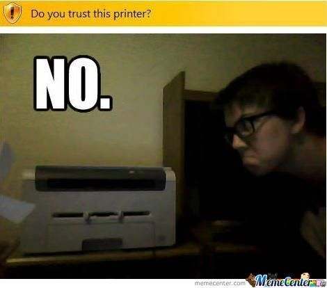 Do you trust this printer?