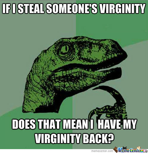 If I steal someone's virginity