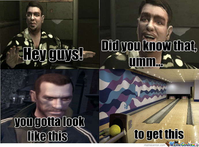 Hey Guys! Niko Bellic Edition.