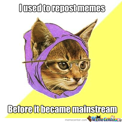 Hipster Kitty Used To Repost