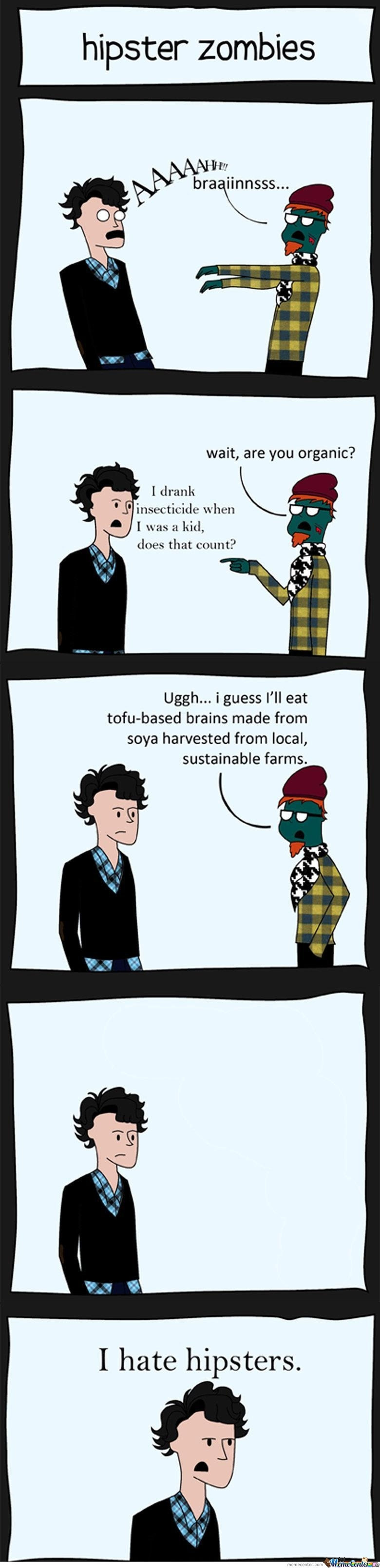 Hipster Zombie.