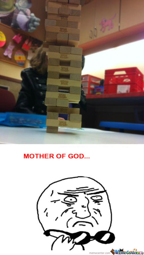 Mother of Jenga