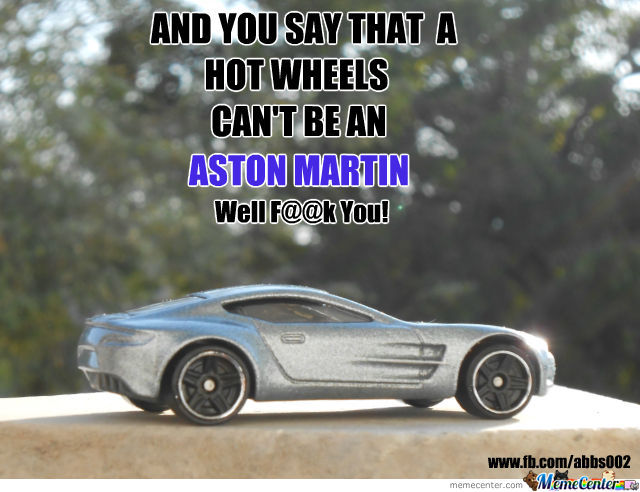 Hot Wheels Aka Aston Martin By Abbs002 Meme Center
