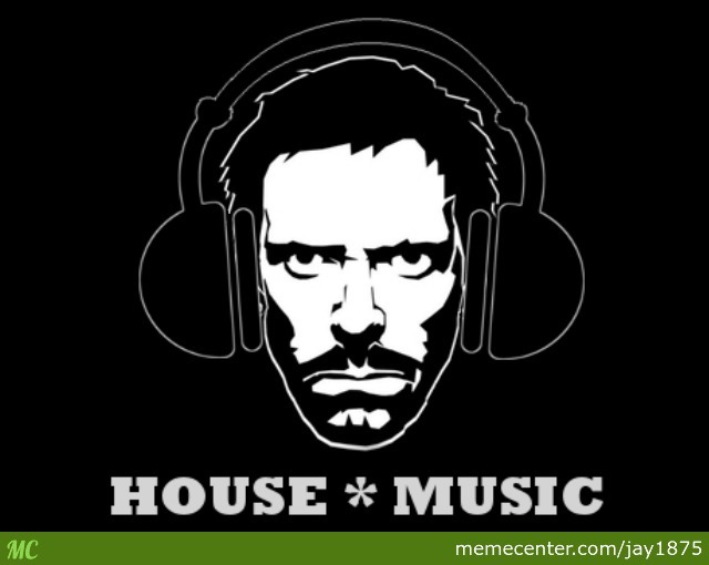 house music_o_2543233 house music by jay1875 meme center