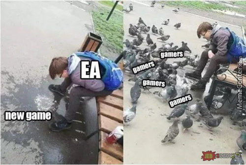 How Ea Fans Behave When Ea Issues A New Game.