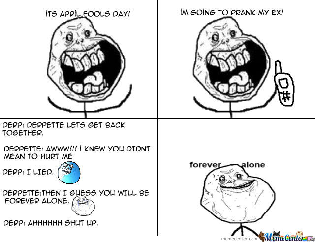 How Forever Alone Guy Got Forever Alone