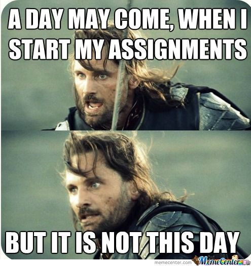How I Feel About Assignments...