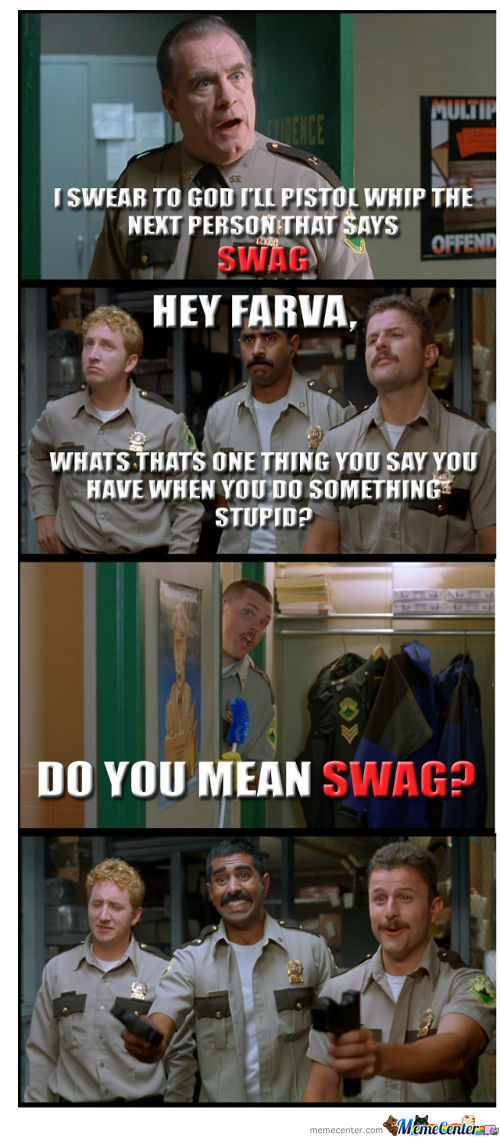 How I Feel About Swag.